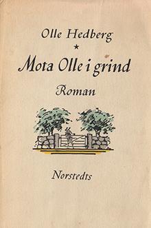Olle Hedberg - Mota Olle i grind