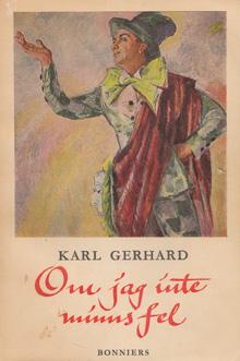 Karl Gerhards Om jag inte minns fel