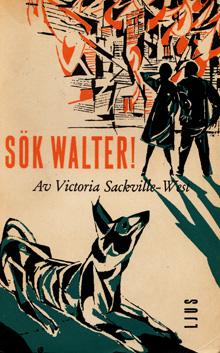 Sök Walter! av Victoria Sackville-West